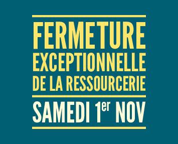 2014-10-28_fermeture_exceptionnelle_actu