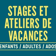 stage_ateliers_vacances_fevrier_2016_actu_site