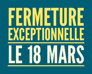 fermeture_18_mars_actu_site