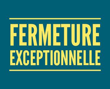 fermeture_exceptionnelle_actu-site