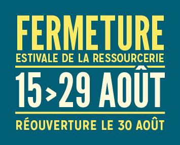 fermeture_estivale_ressourcerie_actu_site