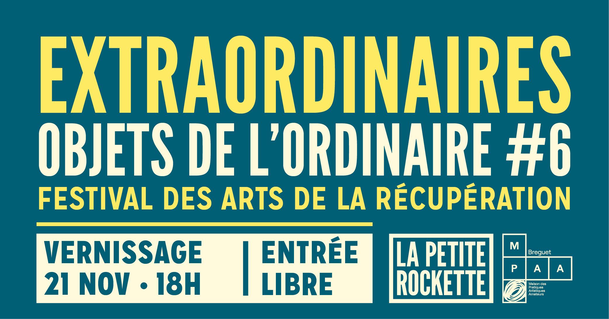 Vernissage Extraordinaires Objets de l'Ordinaire 6 MPAA LA Petite Rockette Festival des arts de la récup