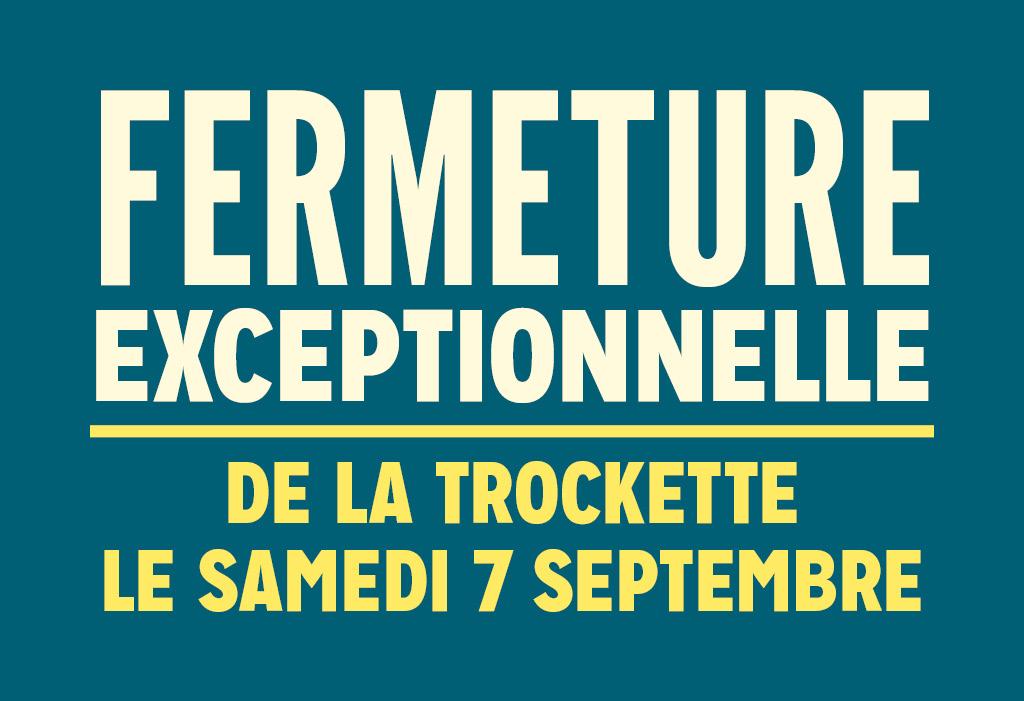 fermeture_trockette_07-09-2019_agenda